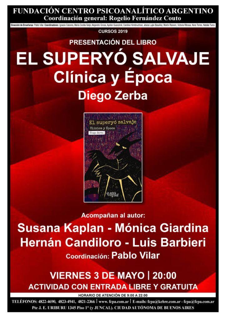 presentación del libro de Diego Zerba El superyó Salvaje
